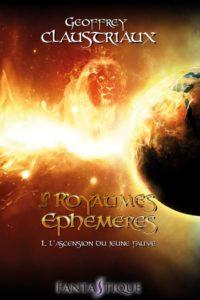 Les Royaumes Éphémères - T1