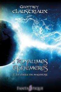 Les Royaumes Éphémères - T2